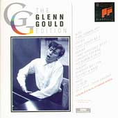 Glenn Gould Edition - Berg, Krenek, Webern, Debussy, Ravel