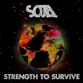 SOJA: Strength to Survive [Digipak]
