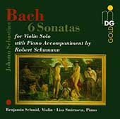 Bach: 6 Sonatas with Accompaniment by Robert Schumann