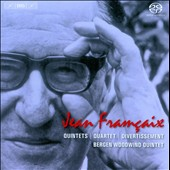 Jean Fran&#231;aix: Quintets; Quartet; Divertissement / Bergen Woodwind Quintet