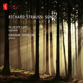 Richard Strauss: Songs / Felicity Lott, soprano; Graham Johnson, piano