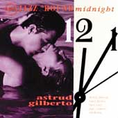 Astrud Gilberto: Jazz 'Round Midnight: Astrud Gilberto