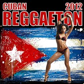 Various Artists: Cuban Reggaeton 2012