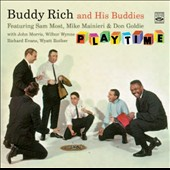 Buddy Rich: And His Buddies + Playtime