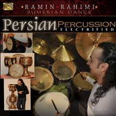Ramin Rahimi: Persian Percussion Electrified