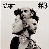 The Script: 3 [Bonus CD] [Bonus Tracks] [Digipak] *