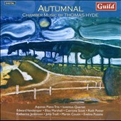 Autumnal: Chamber Music by Thomas Hyde / Iuventus Quartet