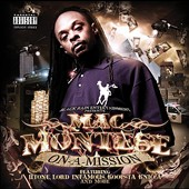Mac Montese: On a Mission (Black Rain Entertainment Presents)