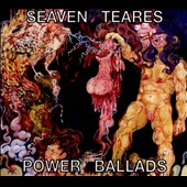 Seaven Teares: Power Ballads [Digipak]