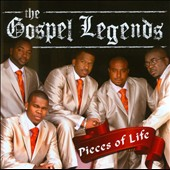 Gospel Legends: Pieces of Life