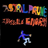 Astral Prune: Invisible Energy