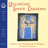 Unfurling Love's Creation - Hildegard of Bingen / Gentile
