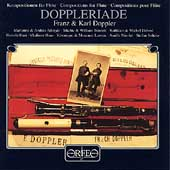 Doppleriade - Franz & Karl Doppler / Nicolet, Adorjan, et al