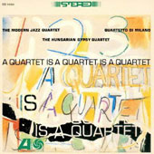 The Modern Jazz Quartet: Quartet Is a Quartet [Remastered]