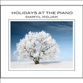 Daryl Kojak: Holidays at the Piano