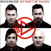 Building 429: We Won't Be Shaken *