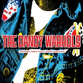 The Dandy Warhols: Thirteen Tales from Urban Bohemia [Bonus CD] [Deluxe] [6/10]