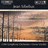 Sibelius: Karelia, Kuolema (Complete) / V&#228;nsk&#228;, Lahti SO
