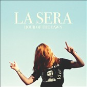 La Sera: Hour of the Dawn [Digipak] *