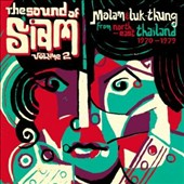 Various Artists: Sound of Siam, Vol. 2: Molam & Luk Thung 1970-1982 [Digipak]