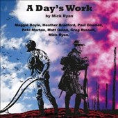 Various Artists: A Days Work: A Folk Opera by Mick Ryan
