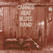 Canned Heat: Canned Heat Blues Band