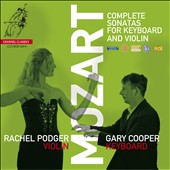 Mozart: Complete Sonatas for Keyboard and Violin / Rachel Podger, baroque violin; Gary Cooper, keyboard [8 CDs]