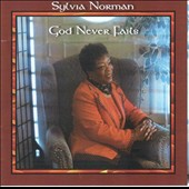 Sylvia Norman: God Never Fails