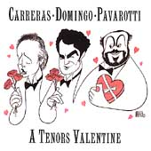 A Tenors Valentine / Carreras, Domingo, Pavarotti