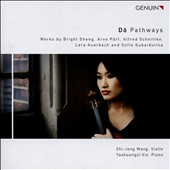 Do: Pathways - Works by Bright Sheng, Arvo Part, Alfred Schnittke, Lera Auerbach & Sofia Gubaidulina / Zhi-Jong Wang, violin; Yashuangzi Xie, piano