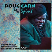 Doug Carn: My Spirit