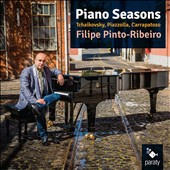 'Piano Seasons' Tchaikovsky: The Seasons; Piazzolla: Four Seasons; Carrapatoso: Four Last Seasons of Lisbon / Filipe Pinto-Ribeiro, piano