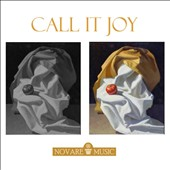 Novare Music: Call It Joy