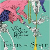 Car Seat Headrest: Teens of Style [Digipak]