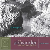 Chamber music of Cindy Cox (b.1961): 'Patagón'; Elegy for solo violin; Columba Apexit (after Hildegard von Bingen) / Alexander String Quartet