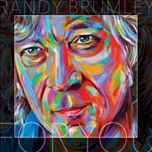 Randy Brumley: For You