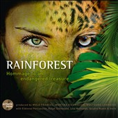 Schone Tone: Rainforest: Hommage to an Endangered Treasure