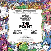 Davy Jones/Harry Nilsson/Micky Dolenz: The  Point [Original Cast Recording] [7/1]