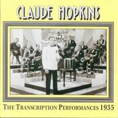 Claude Hopkins: The Transcriptions Performances 1935