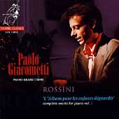 Rossini: Complete Works for Piano Vol 2 / Paolo Giacometti