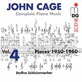 SCENE  Cage: Complete Piano Music Vol 4 / Schleiermacher