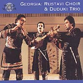 Duduki Trio/The Rustavi Choir: Georgian Polyphony