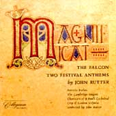 Rutter: Magnificat, The Falcon, Two Festival Anthems