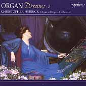 Organ Dreams Vol 2 / Christopher Herrick