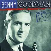 Benny Goodman: Ken Burns Jazz