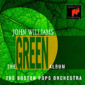 The Green Album / John Williams, Boston Pops