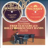 Fred Enzalde & the Hollywood/Sunset Bands: Jazz in California 1924-26