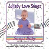 Sweet Baby Music Collection: Sweet Baby Collection: Lullaby Love Songs