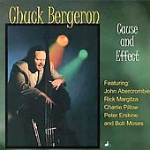 Chuck Bergeron: Cause and Effect *
