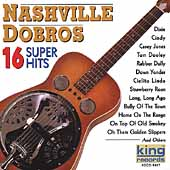 Nashville Dobros: 16 Super Hits *